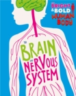 The Bright and Bold Human Body: The Brain and Nervous System - Book