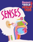 The Bright and Bold Human Body: The Senses - Book