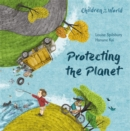 Children in Our World: Protecting the Planet - Book