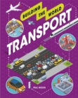 Building the World: Transport - Book