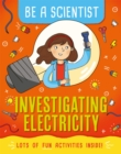 Be a Scientist: Investigating Electricity - Book