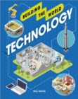 Building the World: Technology - Book