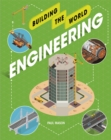 Building the World: Engineering - Book