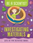Be a Scientist: Investigating Materials - Book