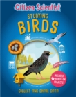 Citizen Scientist: Studying Birds - Book