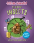 Citizen Scientist: Studying Insects - Book