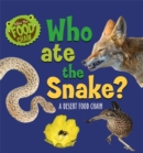 Follow the Food Chain: Who Ate the Snake? : A Desert Food Chain - Book