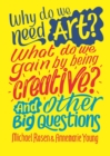 Why do we need art? What do we gain by being creative? And other big questions - Book