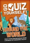 Go Quiz Yourself!: Around the World - Book