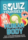 Go Quiz Yourself!: Human Body - Book