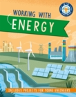 Kid Engineer: Working with Energy - Book