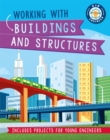 Kid Engineer: Working with Buildings and Structures - Book