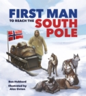 Famous Firsts: First Man to the South Pole - Book