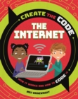 Create the Code: The Internet - Book