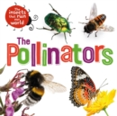 The Insects that Run Our World: The Pollinators - Book