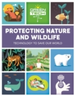Green Tech: Protecting Nature and Wildlife - Book