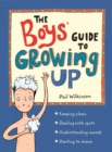 The Boys' Guide to Growing Up - Book