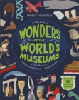Wonders of the World's Museums : Discover 50 amazing exhibits! - Book