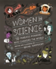 Women in Science : 50 Fearless Pioneers Who Changed the World - Book