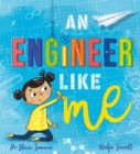 An Engineer Like Me - Book
