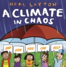 A Climate in Chaos: and how you can help - eBook