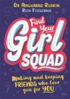 Find Your Girl Squad : Making and Keeping Friends Who Love You for YOU - Book