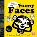 First Baby Days: Funny Faces : A look and laugh mirror board book - Book