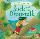 My Very First Story Time: Jack and the Beanstalk : Fairy Tale with picture glossary and an activity - Book
