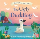 My Very First Story Time: The Ugly Duckling : Fairy Tale with picture glossary and an activity - Book
