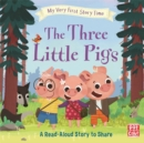 My Very First Story Time: The Three Little Pigs : Fairy Tale with picture glossary and an activity - Book
