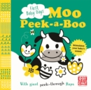 First Baby Days: Moo Peek-a-Boo : A board book with giant peek-through flaps - Book
