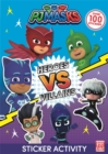 Heroes vs Villains Sticker Activity - Book
