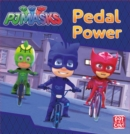 PJ Masks: Pedal Power : A PJ Masks story book - Book