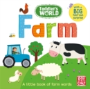 Toddler's World: Farm : A little board book of farm words with a fold-out surprise - Book