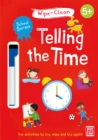 School Success: Telling the Time : Wipe-clean book with pen - Book