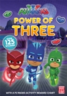 PJ Masks: Power of Three : A PJ Masks Sticker Book - Book