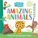Chatterbox Baby: Amazing Animals : Fold-out tummy time book - Book