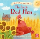 My Very First Story Time: The Little Red Hen : Fairy Tale with picture glossary and an activity - Book