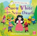 My Very First Story Time: Snow White and the Seven Dwarfs : Fairy Tale with picture glossary and an activity - Book