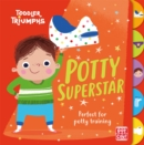 Toddler Triumphs: Potty Superstar : A potty training book for boys - Book