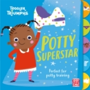 Toddler Triumphs: Potty Superstar : A potty training book for girls - Book