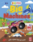 Big Stickers for Tiny Hands: Big Machines : With scenes, activities and a giant fold-out picture - Book