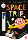 Pat-a-Cake Playtime: Space Trip : Wipe-clean book with pen - Book