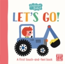 Chatterbox Baby: Let's Go! : A touch-and-feel board book to share - Book