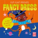 Flip-Flap Friends: Fancy Dress - Book