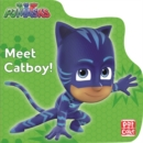PJ Masks: Meet Catboy! - Book