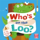 Who's on the Loo? - Book