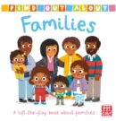 Find Out About: Families : A lift-the-flap book about families - Book