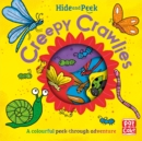 Hide and Peek: Creepy Crawlies - Book