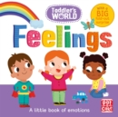 Toddler's World: Feelings - Book